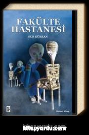 Fakülte Hastanesi (1. Kitap)