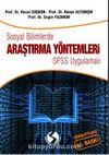 Sosyal Bilimlerde Araştırma Yöntemleri SPSS Uygulamaları
