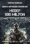 Dünya Nüfusunu Düşürmek & Hedef 500 Milyon