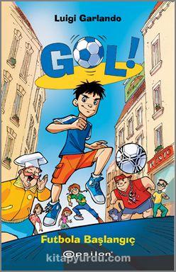 GolFutbola Başlangıç (Ciltli) - Luigi Garlando pdf epub