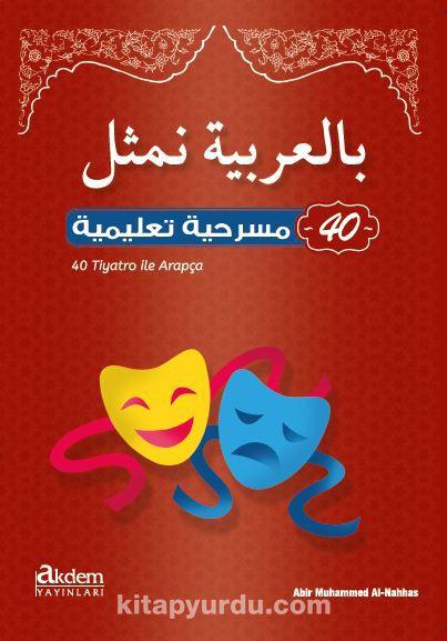 40 Tiyatro ile Arapça - Kollektif pdf epub