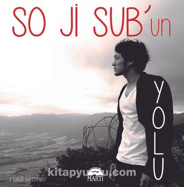 So Ji Sub'un Yolu (Ciltli) - So JiSub pdf epub