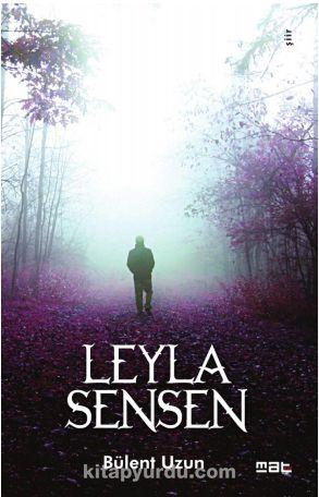 Leyla Sensen - Bülent Uzun pdf epub