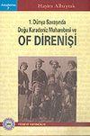1. Dünya Savaşında Doğu Karadeniz Muharebesi ve Of Direnişi