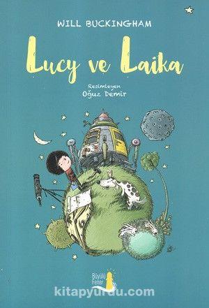 Lucy ve Laika - Will Buckingham pdf epub