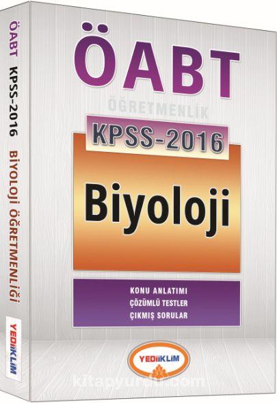 2016 KPSS ÖABT Biyoloji Öğretmenliği Konu Anlatımı - Çözümlü Testler - Çıkmış Sorular - Kollektif pdf epub