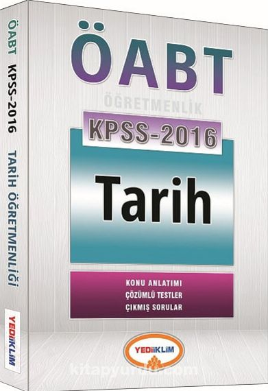 2016 KPSS ÖABT Tarih Öğretmenliği Konu Anlatımı - Çözümlü Testler - Çıkmış Sorular - Kollektif pdf epub