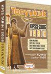 2016 KPSS Tonyukuk Tarih Konu Anlatımı