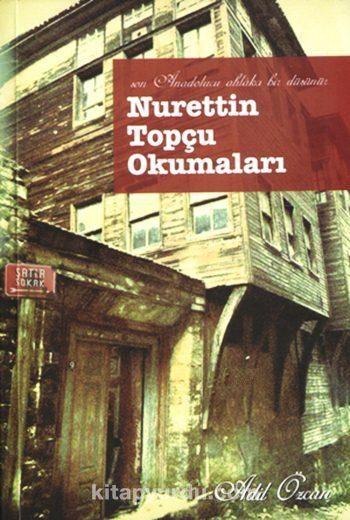 Nurettin Topçu Okumaları - Adil Özcan pdf epub