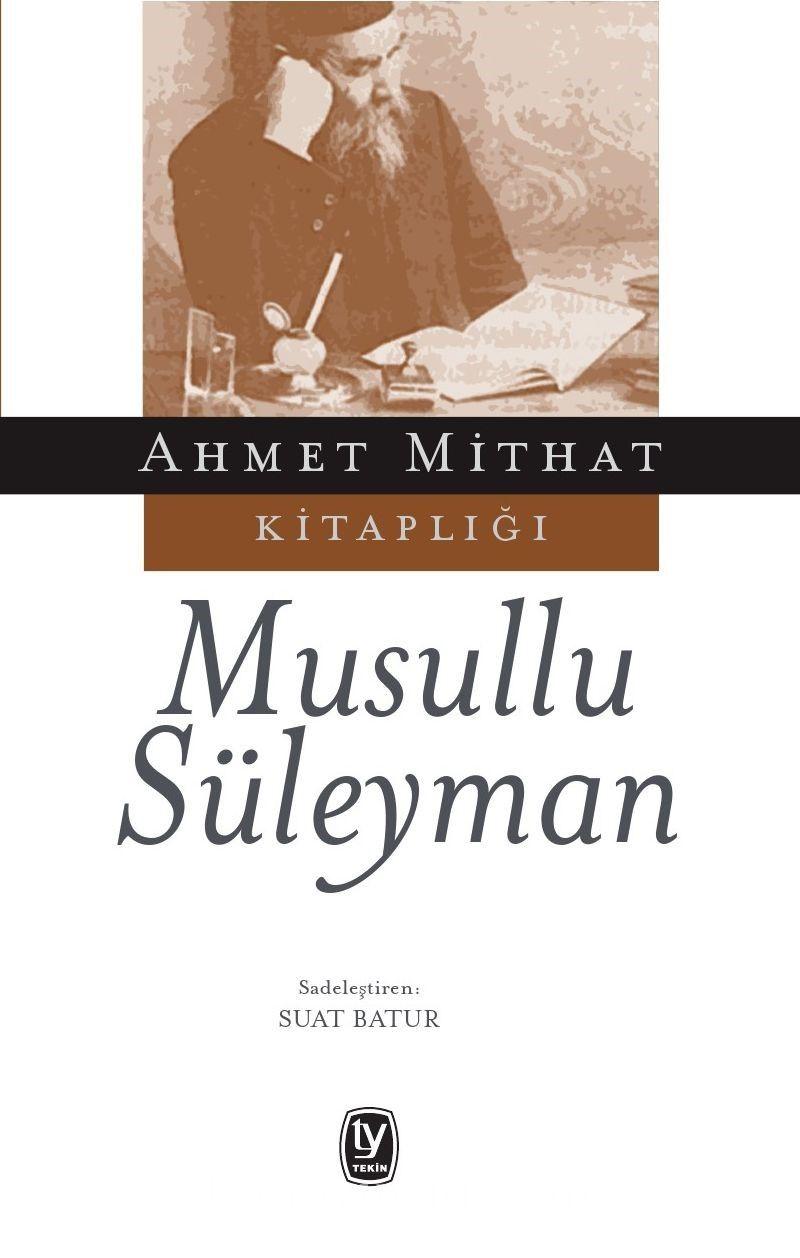 Musullu Süleyman - Ahmet Mithat Efendi pdf epub