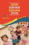 Oyun Dünyam Dünyam Oyun & Çocuk Oyunları El Kitabı