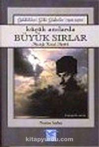 Küçük Anılarda Büyük Sırlar 2: Geldikleri Gibi Giderler (1916-1918) - Nurten Arslan pdf epub