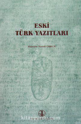 Eski Türk Yazıtları - Hüseyin Namık Orkun pdf epub