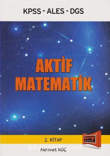 KPSS-ALES-DGS Aktif Matematik - Mehmet Koç pdf epub