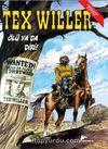 Tex Willer No:1 / Ölü ya da Diri! - Red Bill'in Çetesi