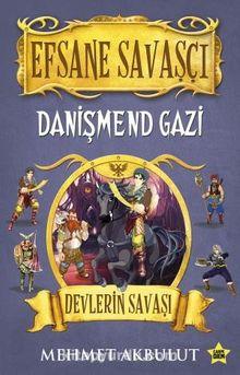 Efsane Savaşçı Danişmend Gazi / Devlerin Savaşı