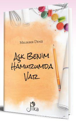 Aşk Benim Hamurumda Var PDF Kitap İndir