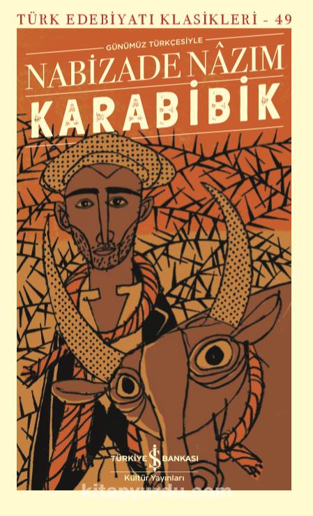 Karabibik (Günümüz Türkçesiyle) PDF Kitap İndir