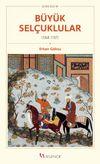 Büyük Selçuklular (1040-1157)