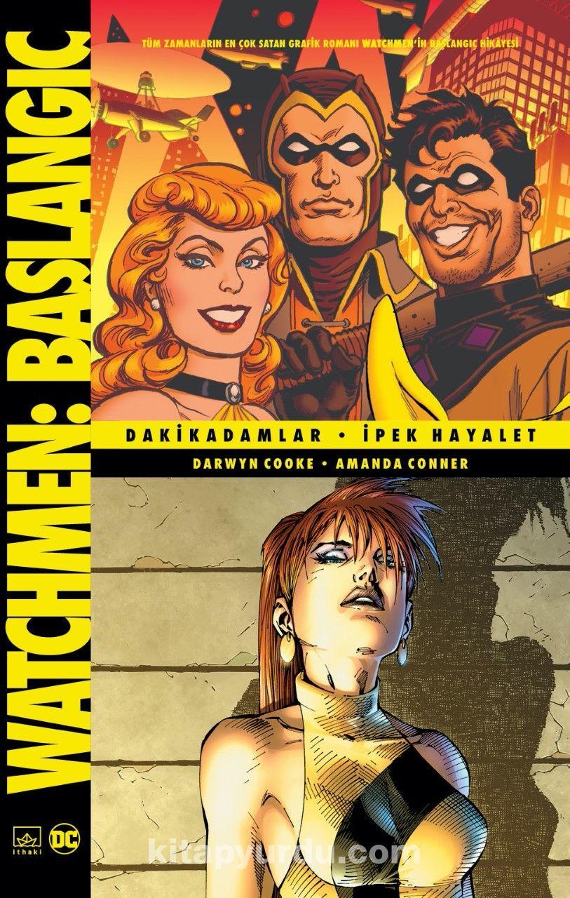 Watchmen Başlangıç: Dakikadamlar / İpek Hayalet PDF Kitap İndir