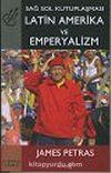 Latin Amerika ve Emperyalizm: Sağ Sol Kutuplaşması