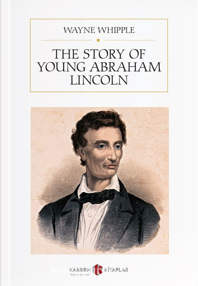 The Story of Young Abraham Lincoln PDF Kitap İndir