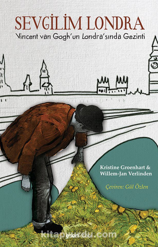 Sevgilim LondraVincent Van Gogh'un Londra'sında Gezinti - Kristine Groenhart pdf epub