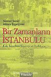Bir Zamanların İstanbulu & Eski İstanbul Yaşayışı ve Folkloru