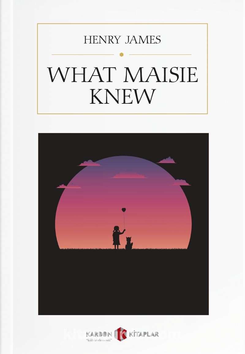 What Maisie Knew PDF Kitap İndir