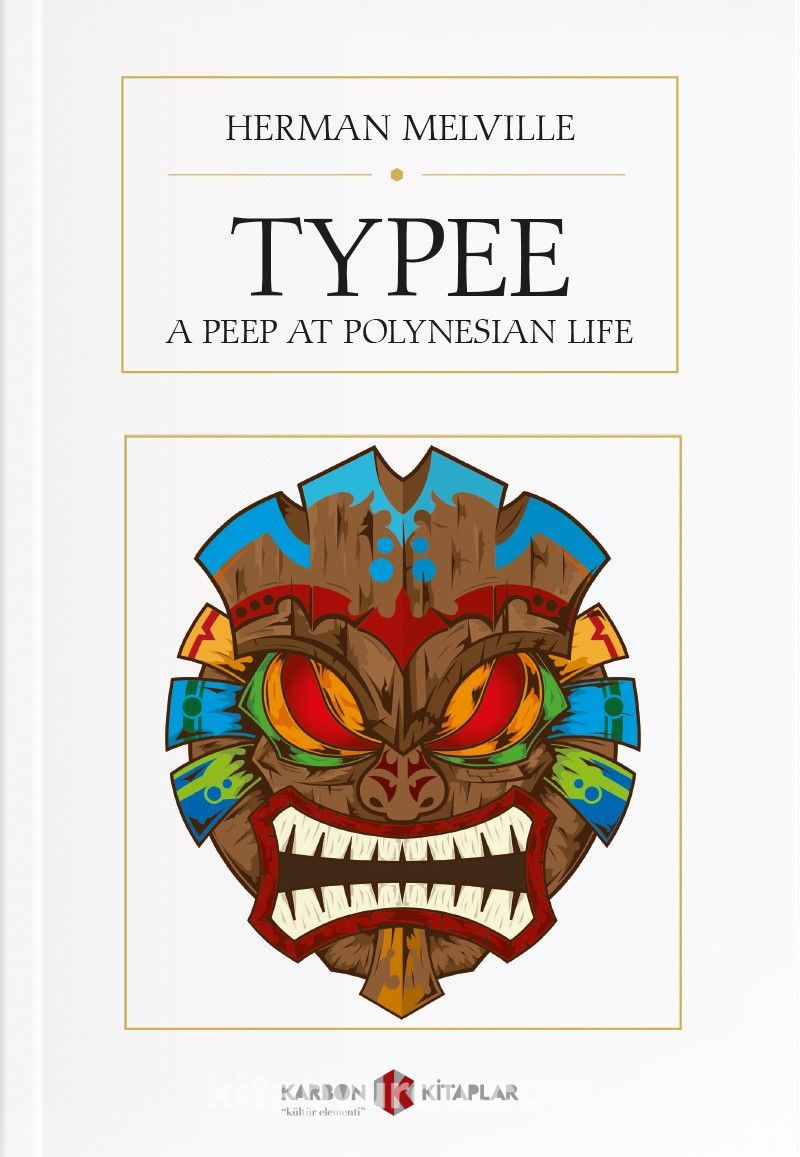 Typee: A Peep at Polynesian Life PDF Kitap İndir