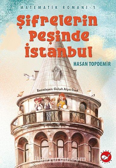 Şifrelerin Peşinde İstanbul / Matematik Romanı 1 PDF Kitap İndir