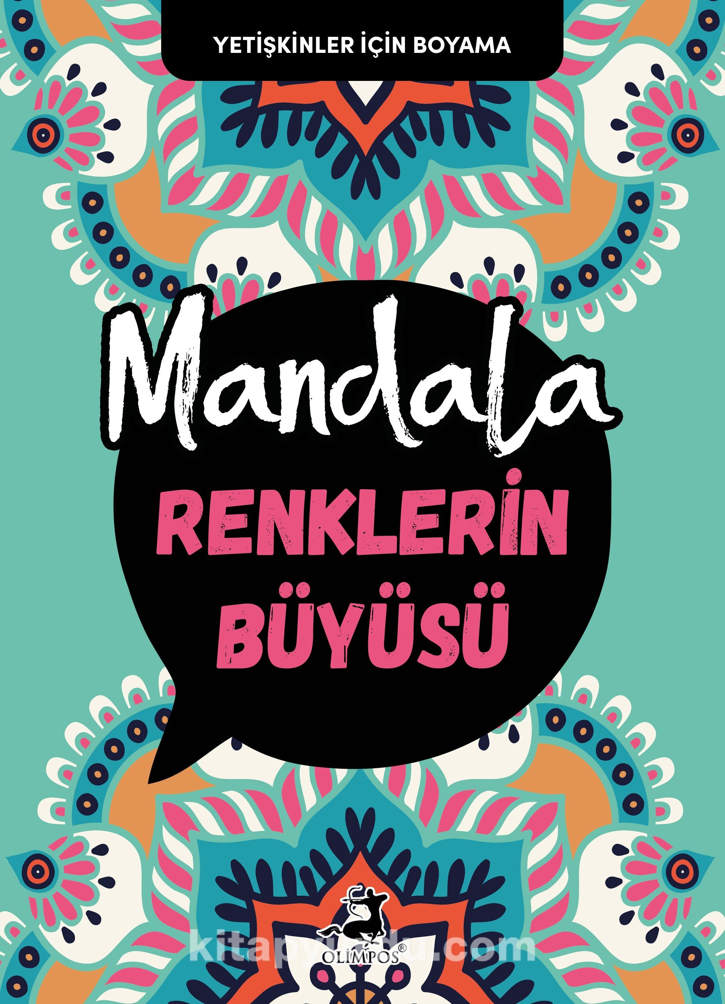 Mandala / Renklerin Büyüsü PDF Kitap İndir