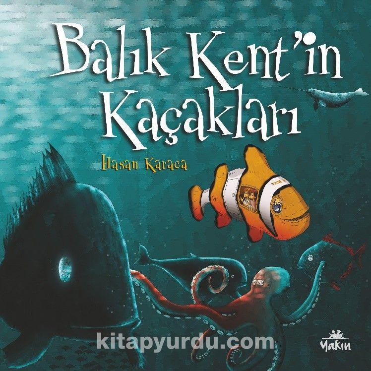 Balık Kent'in Kaçakları PDF Kitap İndir