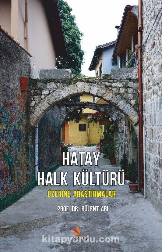 Hatay Halk Kültürü Üzerine Araştırmalar PDF Kitap İndir