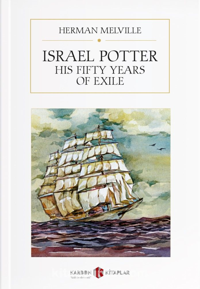 Israel Potter: His Fifty Years of Exiles PDF Kitap İndir