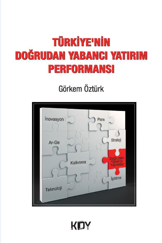 Türkiye'nin Doğrudan Yabancı Yatırım Performansı PDF Kitap İndir