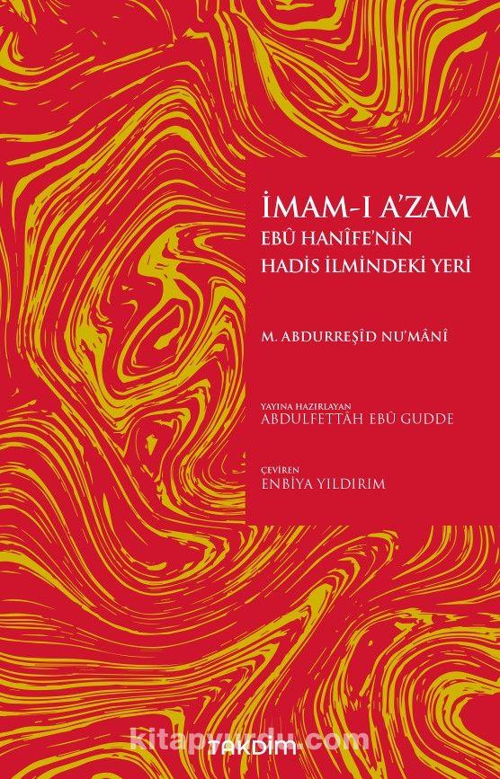 İmam-ı A'zam Ebu Hanife'nin Hadis İlmindeki Yeri PDF Kitap İndir