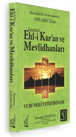 İstanbul Ehli Kur'an ve Mevlithanları PDF Kitap İndir