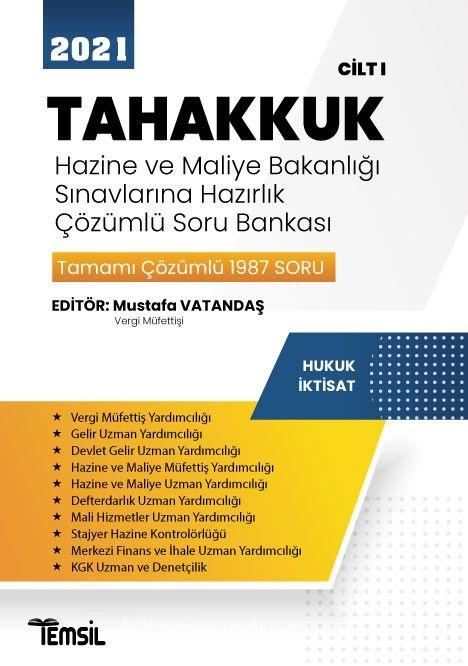 Tahakkuk Hazine ve Maliye Bakanlığı Sınavlarına Hazırlık  Çözümlü Soru Bankası Cilt I PDF Kitap İndir