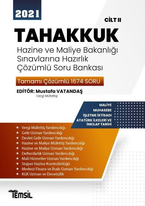 Tahakkuk Hazine Ve Maliye Bakanlığı Sınavlarına Hazırlık  Çözümlü Soru Bankası Cilt II PDF Kitap İndir