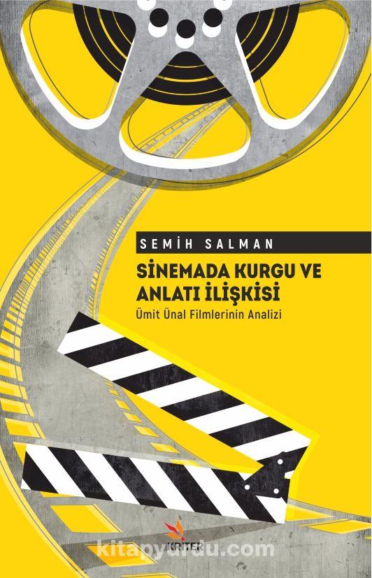 Sinemada Kurgu ve Anlatı İlişkisi Ümit Ünal Filmlerinin Analizi PDF Kitap İndir
