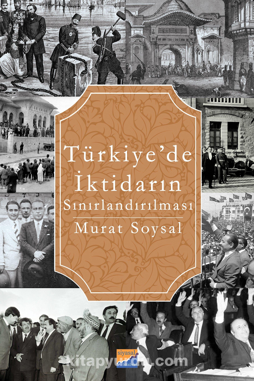 Türkiye'de İktidarın Sınırlandırılması PDF Kitap İndir