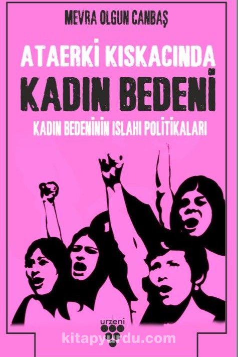 Kadın Bedeninin Islah Politikaları PDF Kitap İndir