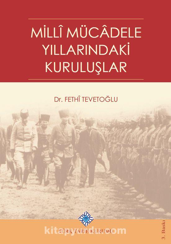 Millî Mücadele Yıllarındaki Kuruluşlar PDF Kitap İndir