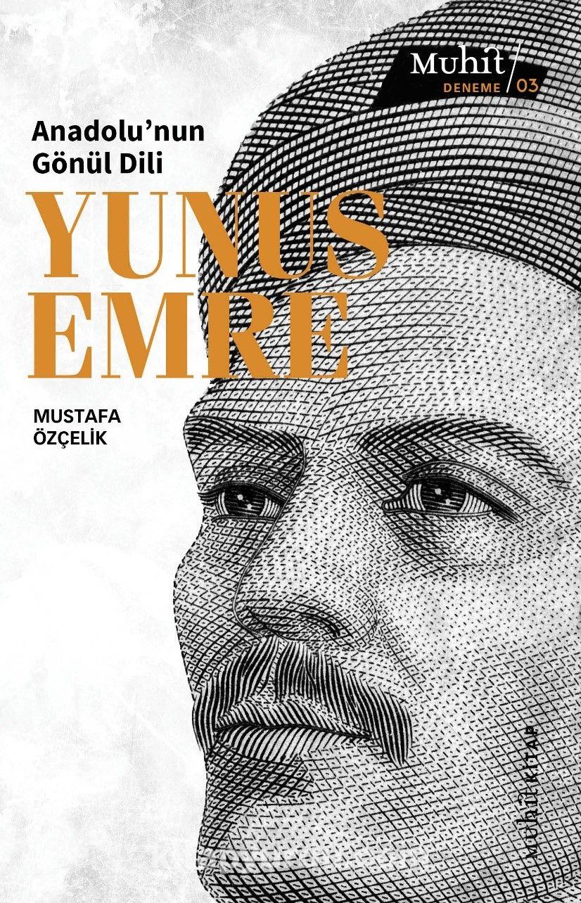 Anadolu'nun Gönül Dili: Yunus Emre PDF Kitap İndir