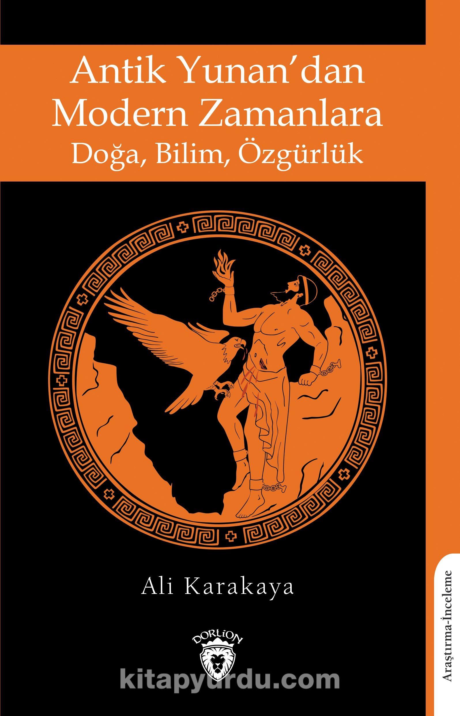 Antik Yunan'dan Modern Zamanlara Doğa, Bilim, Özgürlük PDF Kitap İndir