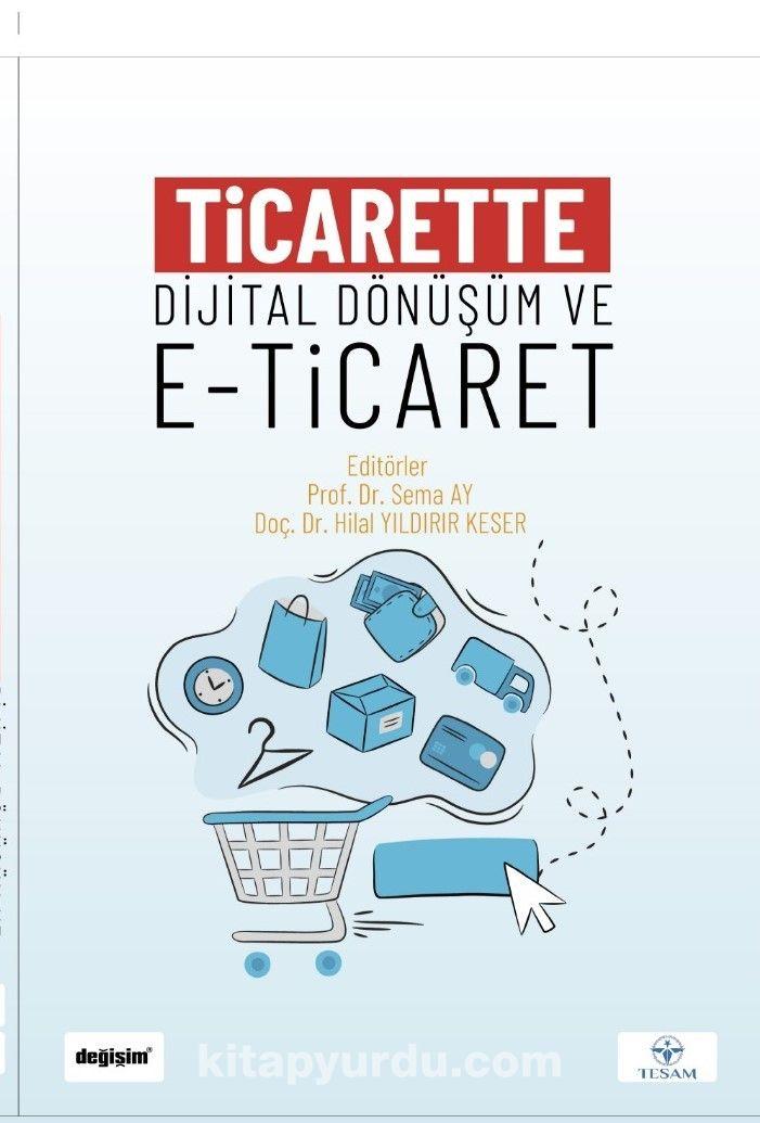 Ticarette Dijital Dönüşüm ve E-Ticaret PDF Kitap İndir