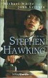 Stephen Hawking: Bilim Dünyasından Bir Hayat