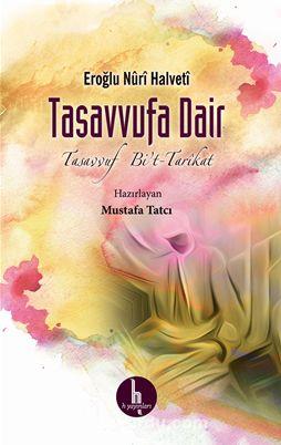 Tasavvufa DairTasavvuf Bi't-Tarikat