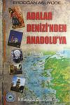 Adalar Denizi'nden Anadolu'ya